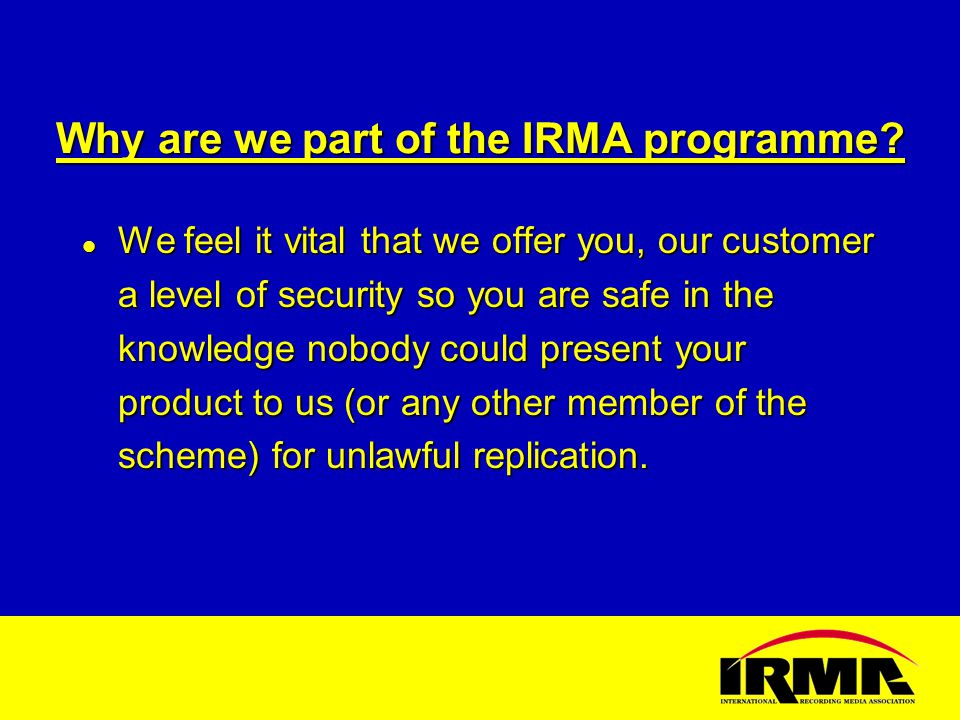 Why are we part of the IRMA programme.