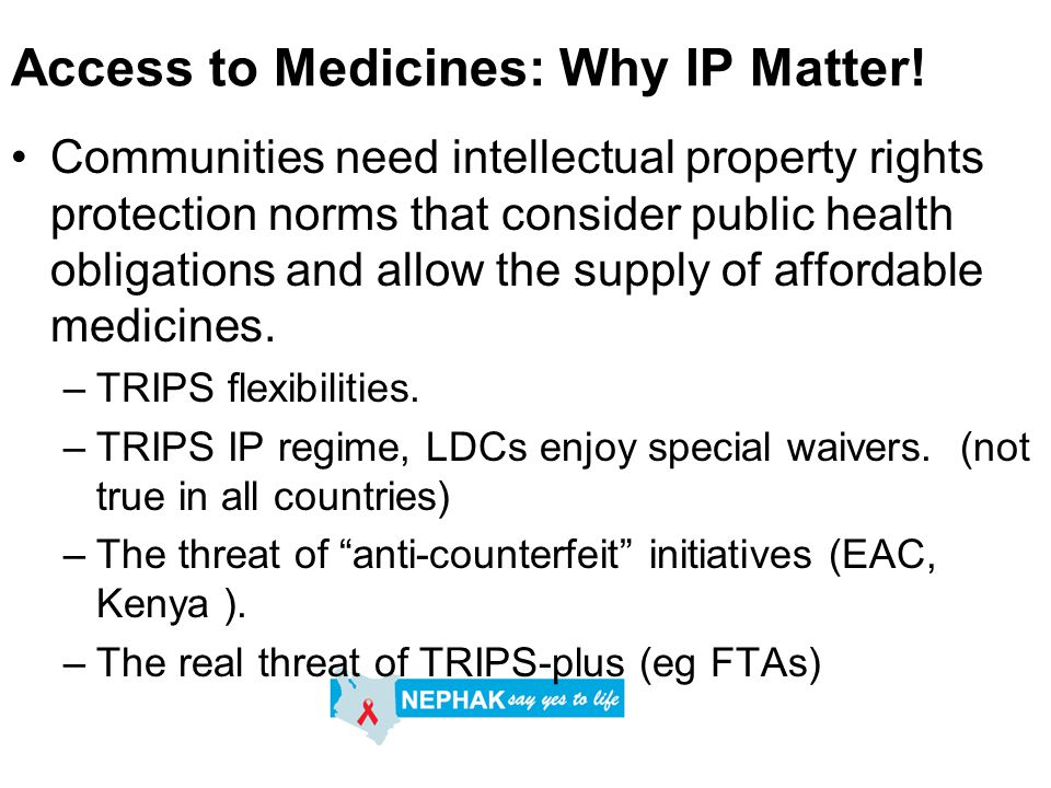Access to Medicines: Why IP Matter.
