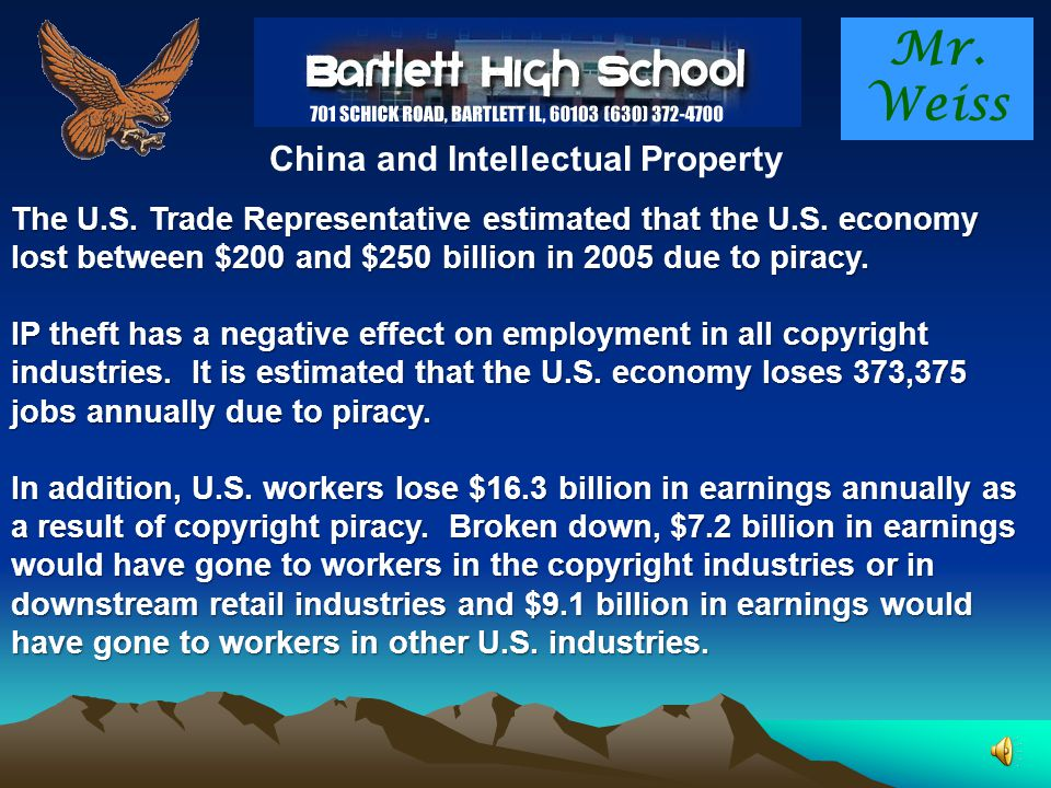 Mr. Weiss China and Intellectual Property In 2005, the Organization of Economic Co-operation and Development (OECD) estimated that the international t