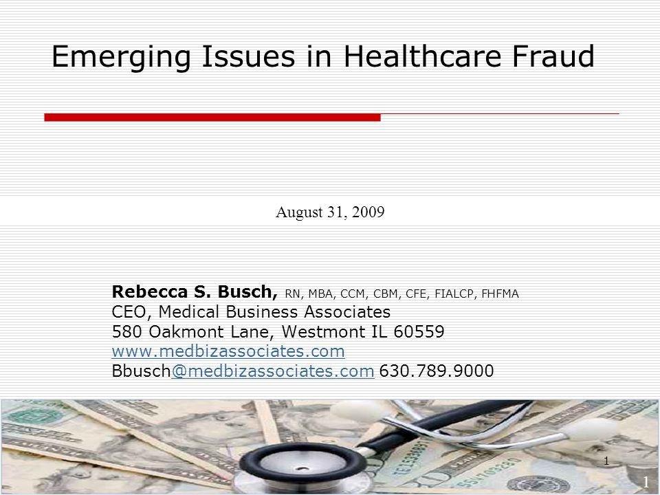 1 Emerging Issues in Healthcare Fraud Rebecca S.