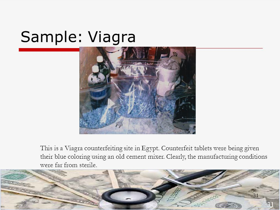 31 Sample: Viagra This is a Viagra counterfeiting site in Egypt.