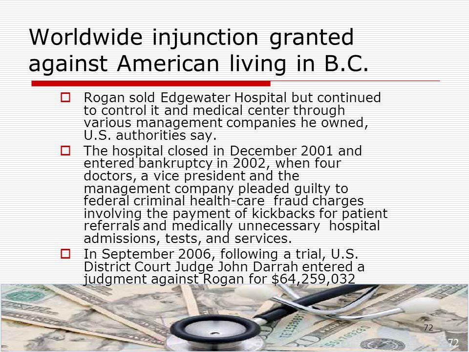 72 Worldwide injunction granted against American living in B.C.