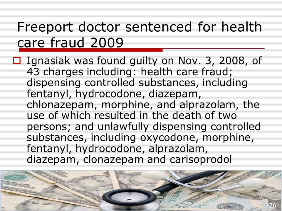 76 Freeport doctor sentenced for health care fraud 2009  Ignasiak was found guilty on Nov.