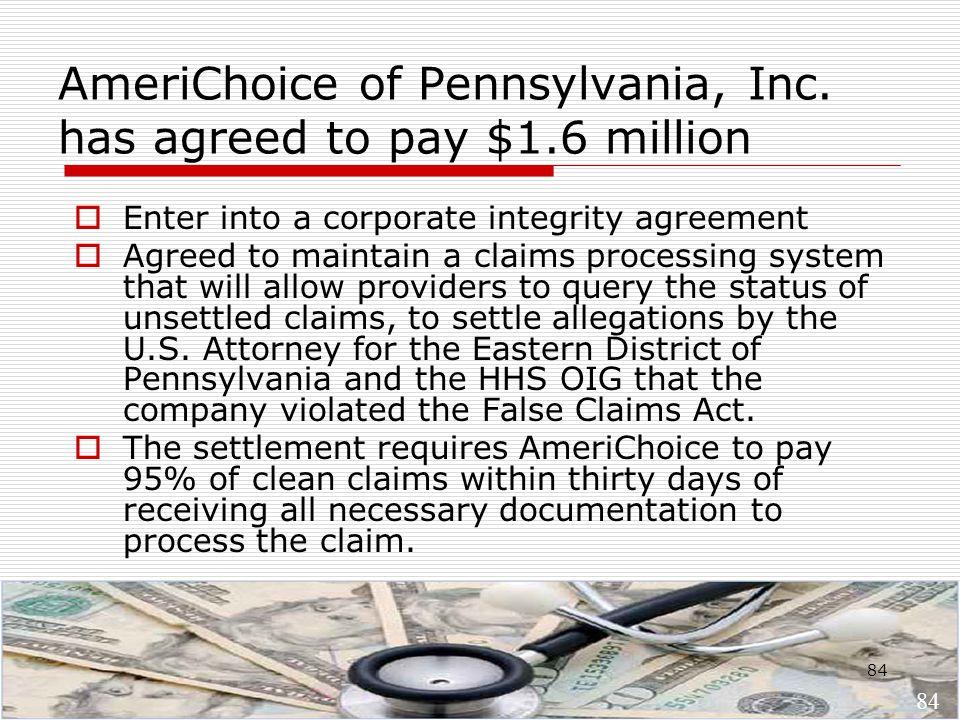 84 AmeriChoice of Pennsylvania, Inc.