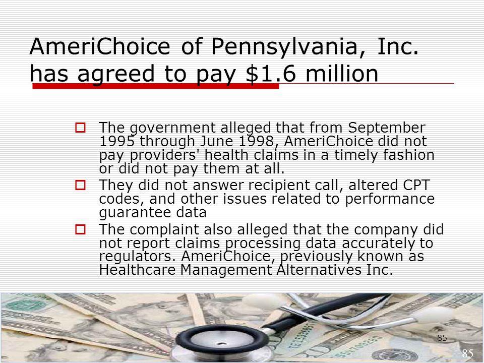 85 AmeriChoice of Pennsylvania, Inc.