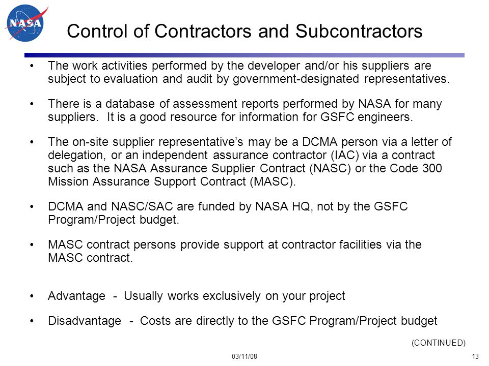 03/11/0813 Control of Contractors and Subcontractors The work activities performed by the developer and/or his suppliers are subject to evaluation and audit by government-designated representatives.