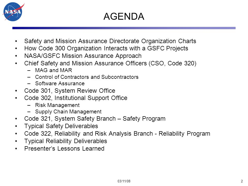 03/11/083 GSFC Organization Chart Systems Safety & Mission Assurance
