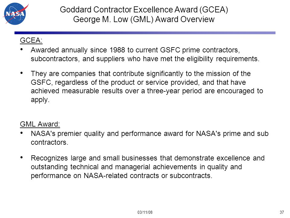 03/11/0837 Goddard Contractor Excellence Award (GCEA) George M.