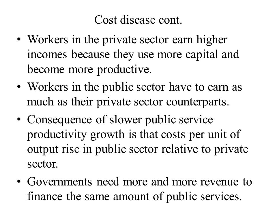Cost disease cont.