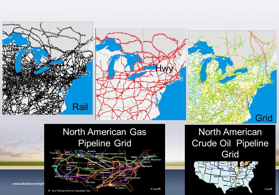 Rail Grid North American Gas Pipeline Grid North American Crude Oil Pipeline Grid 6 Hwy