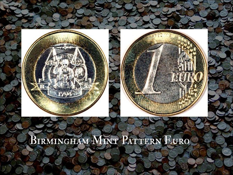 Birmingham Mint Pattern Euro