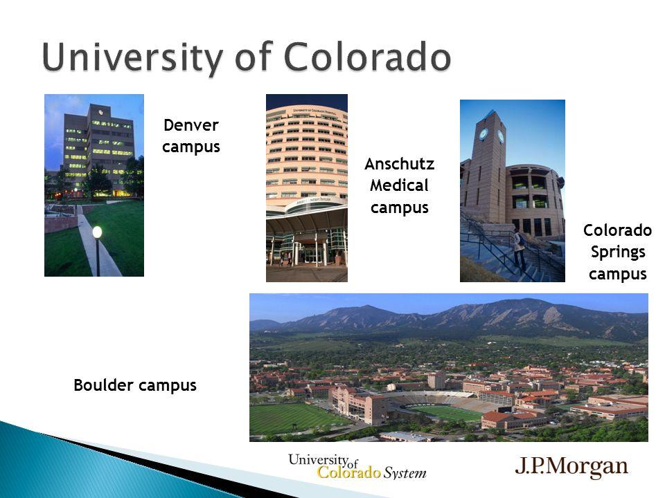 Denver campus Anschutz Medical campus Colorado Springs campus Boulder campus