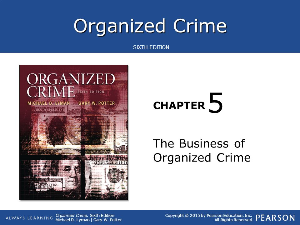 Organized Crime, Sixth Edition Michael D.Lyman | Gary W.