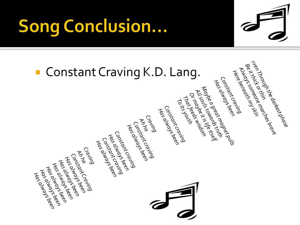  Constant Craving K.D. Lang.