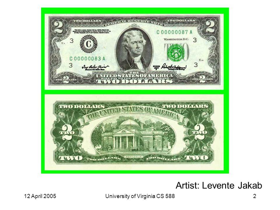 12 April 2005University of Virginia CS 58823 Digital Cash, cont.