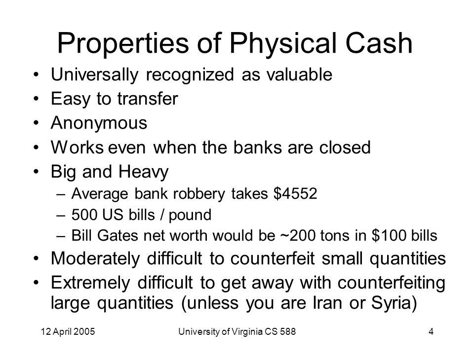 12 April 2005University of Virginia CS 58825 Digital Cash, cont.