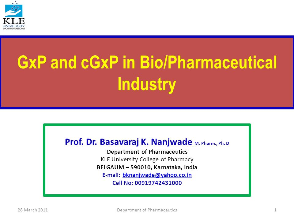 GLP Equipment Requirements Appropriately designed Adequate thru-put capacity Appropriately located Routinely maintained & calibrated 28 March 2011Department of Pharmaceutics72
