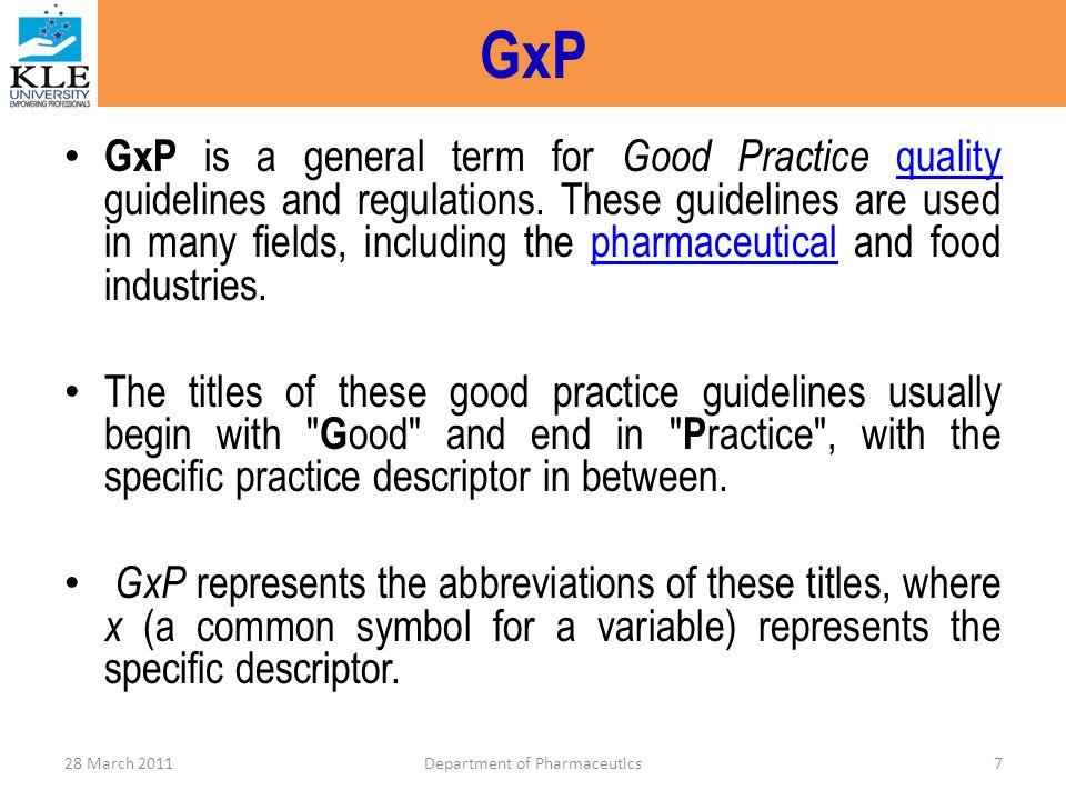 GLP – (Good Laboratory Practice) 28 March 2011Department of Pharmaceutics68