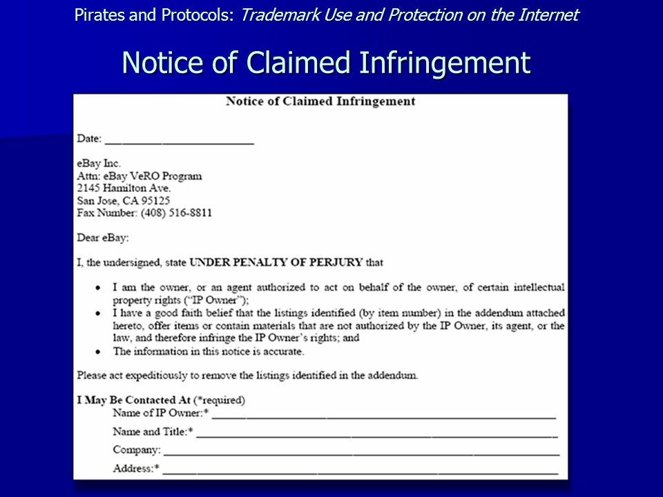 Pirates and Protocols: Trademark Use and Protection on the Internet Notice of Claimed Infringement