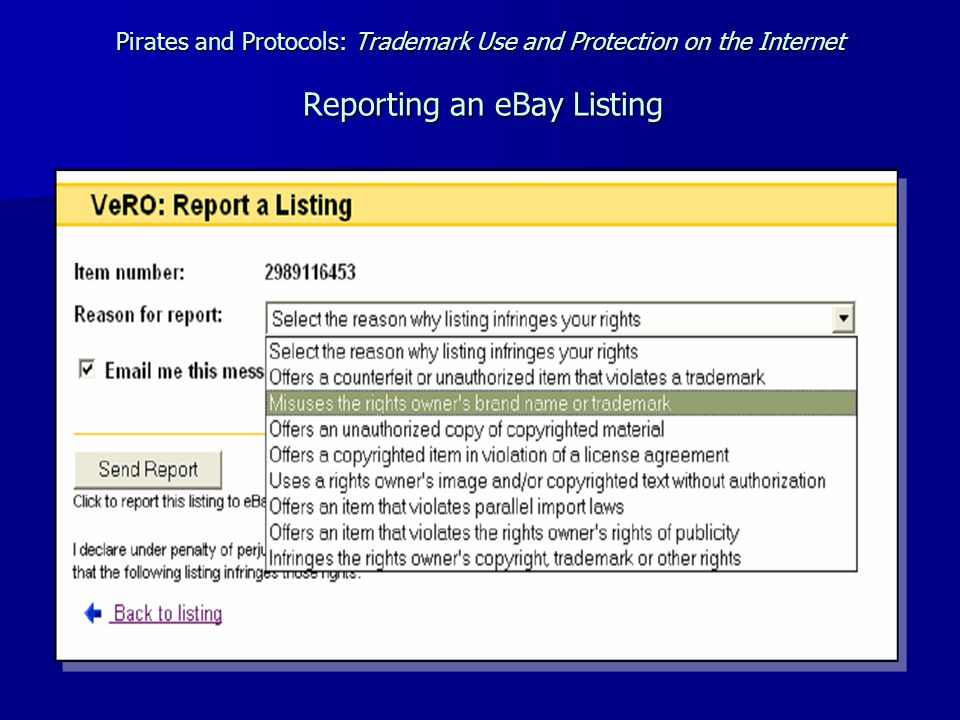 Pirates and Protocols: Trademark Use and Protection on the Internet Reporting an eBay Listing
