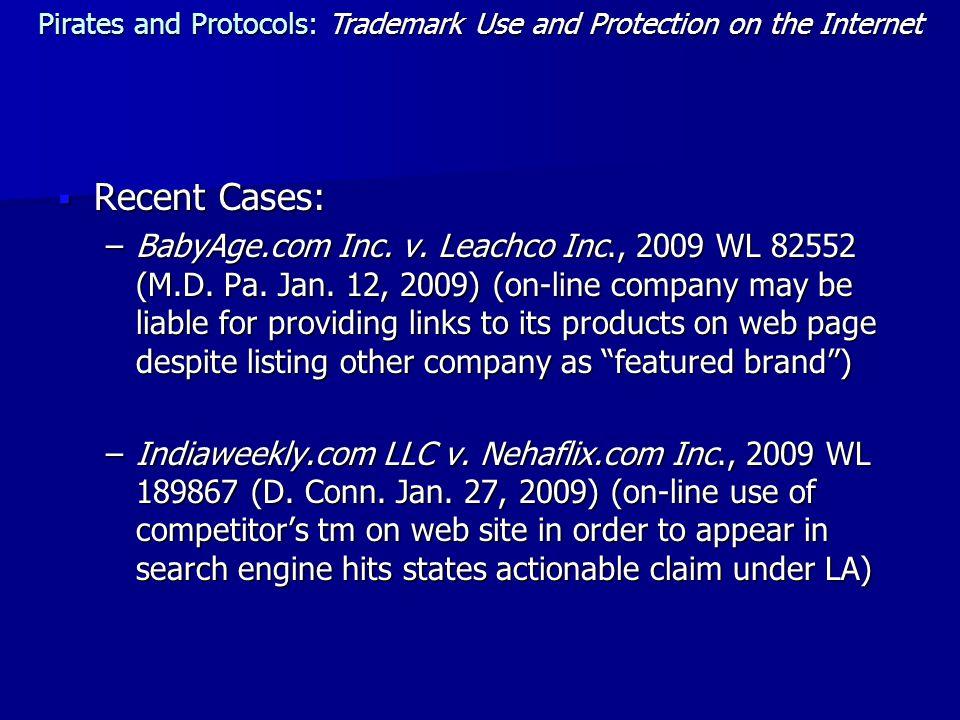  Recent Cases: –BabyAge.com Inc. v. Leachco Inc., 2009 WL 82552 (M.D.