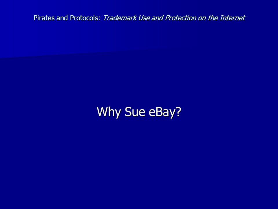 Why Sue eBay?