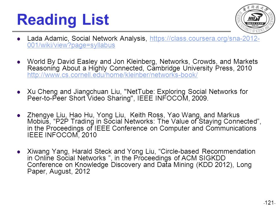 Reading List Lada Adamic, Social Network Analysis, https://class.coursera.org/sna-2012- 001/wiki/view?page=syllabushttps://class.coursera.org/sna-2012