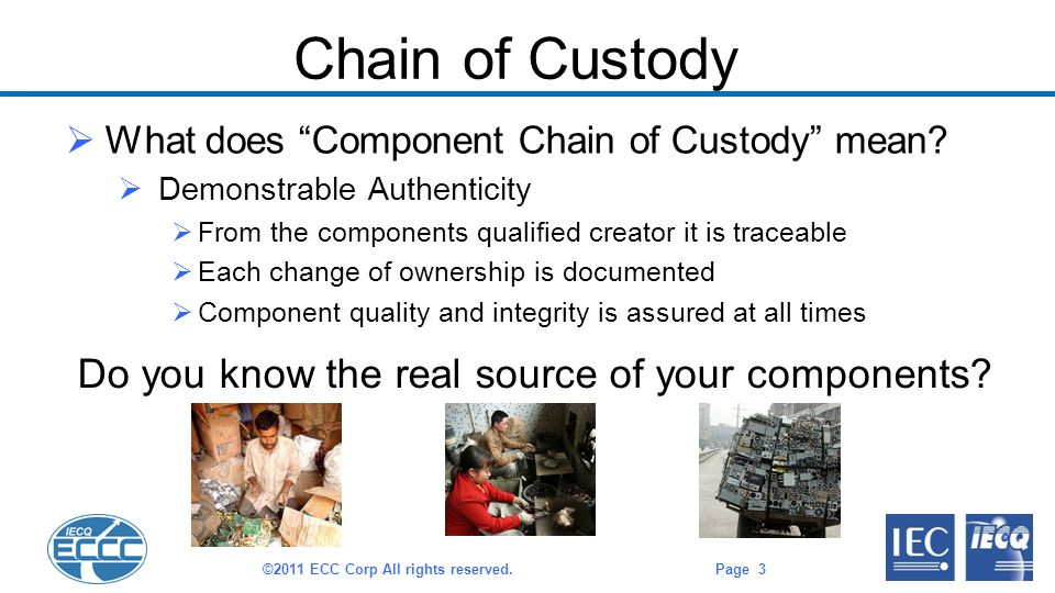 Chain of Custody  What does Component Chain of Custody mean.
