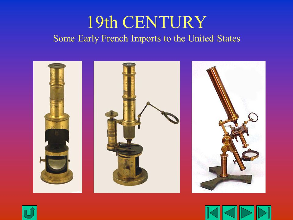 19th CENTURY Some Early French Imports to the United States