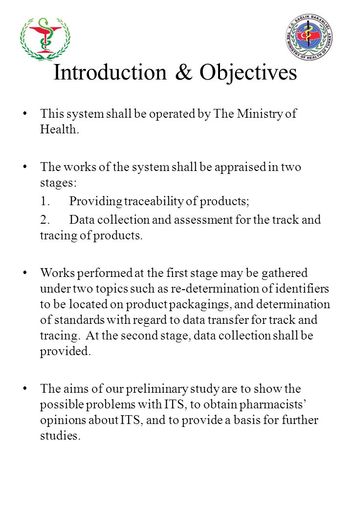 Introduction & Objectives This system shall be operated by The Ministry of Health. The works of the system shall be appraised in two stages: 1. Provid
