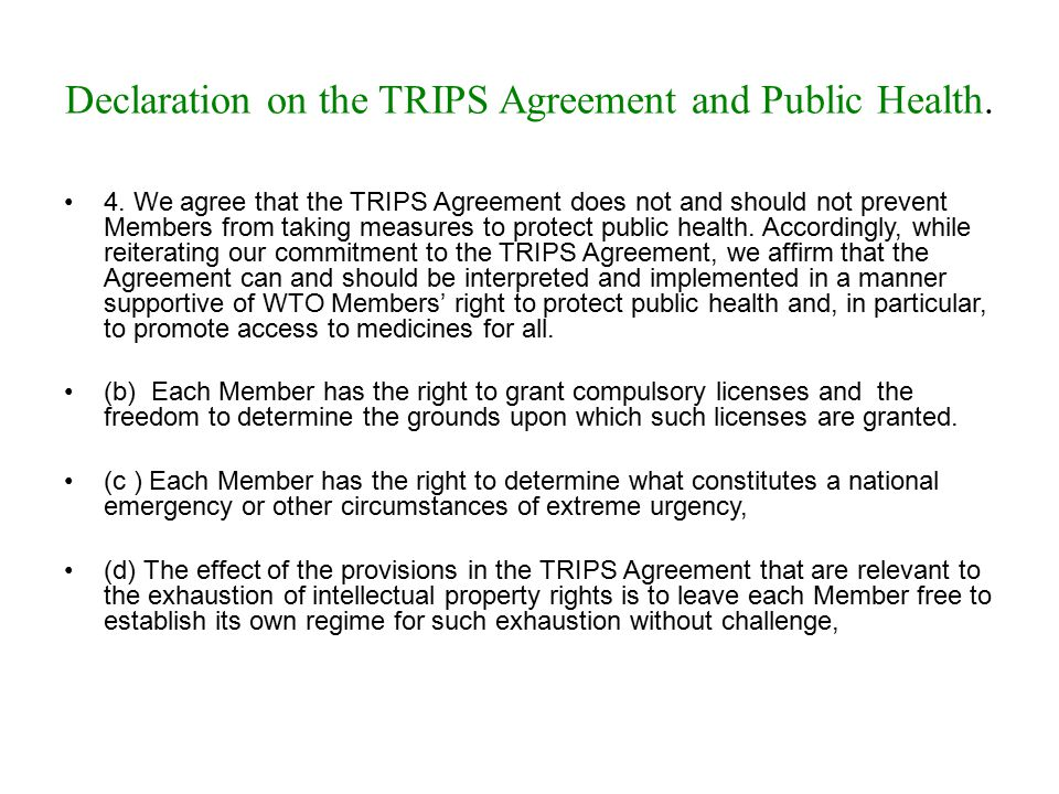 Declaration on the TRIPS Agreement and Public Health.