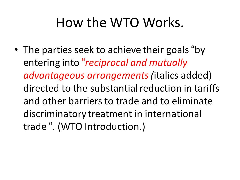 How the WTO Works.