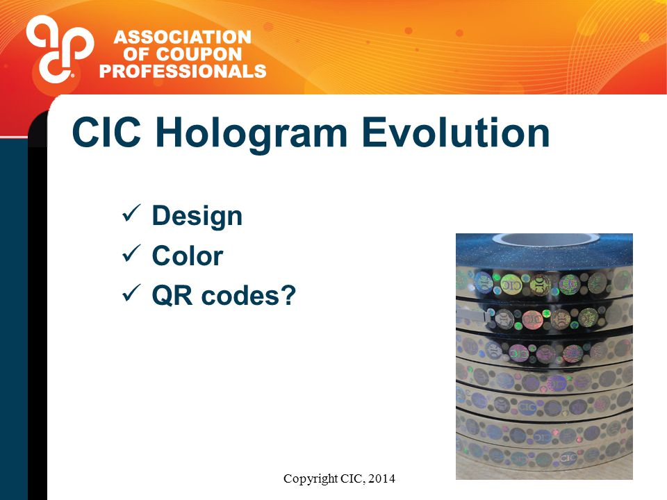 CIC Hologram Evolution Design Color QR codes? Copyright CIC, 2014