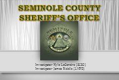 Investigator Kyle LeGendre (SCSO) Investigator James Riddle (LMPD)