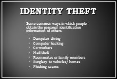 Some common ways in which people obtain the personal identification information of others.