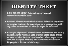 F.S.S.817.568 (2)(A) Criminal use of personal identification information.