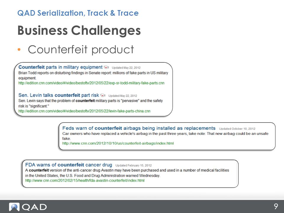 Counterfeit product Business Challenges 9 QAD Serialization, Track & Trace