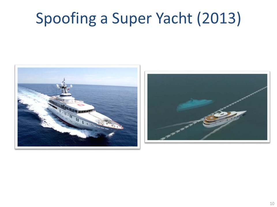 Spoofing a Super Yacht (2013) 10