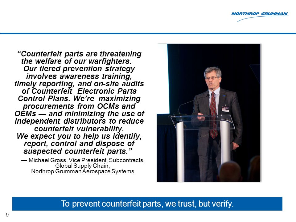 """""""Counterfeit parts are threatening the welfare of our warfighters. Our tiered prevention strategy involves awareness training, timely reporting, and o"""