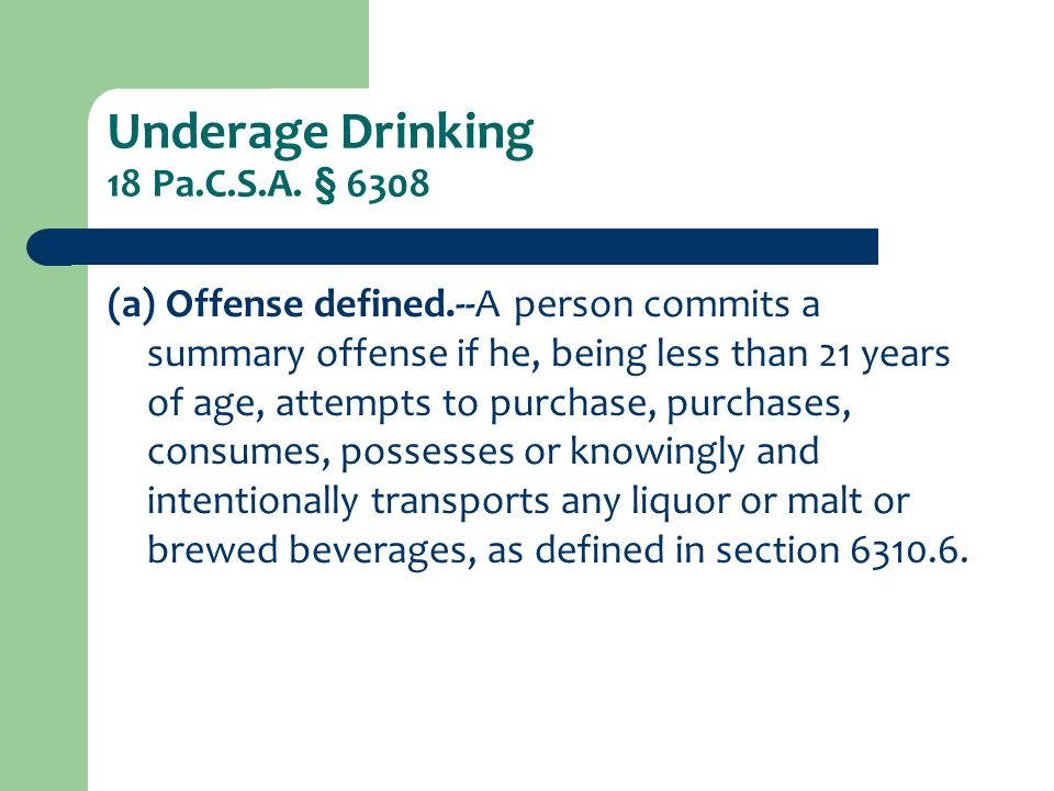 Underage Drinking 18 Pa.C.S.A.