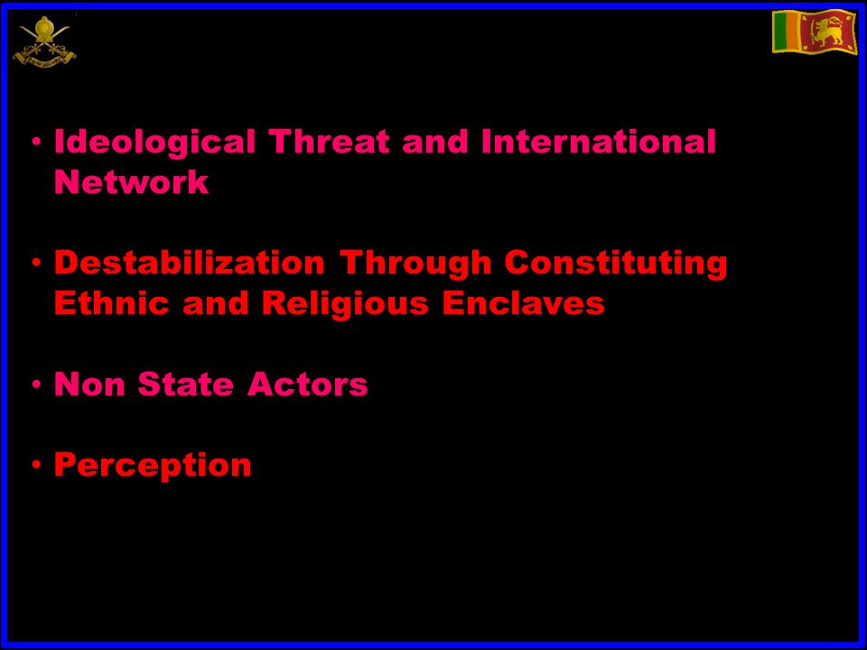 Ideological Threat and International Network Destabilization Through Constituting Ethnic and Religious Enclaves Non State Actors Perception