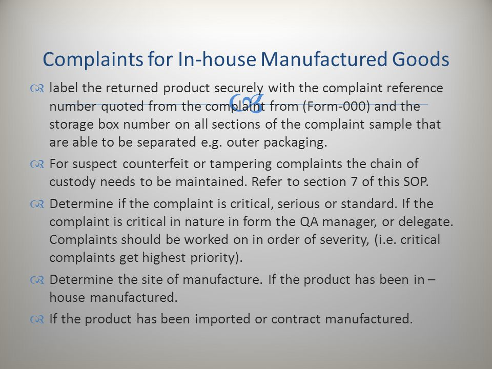  label the returned product securely with the complaint reference number quoted from the complaint from (Form-000) and the storage box number on al