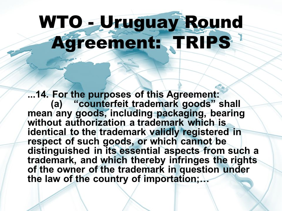 WTO - Uruguay Round Agreement: TRIPS...14.