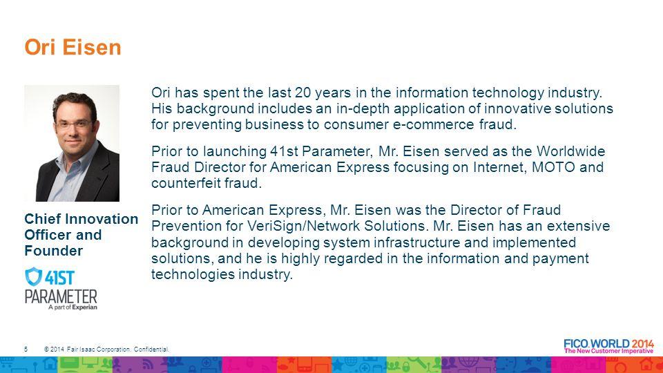 5 © 2014 Fair Isaac Corporation.Confidential.
