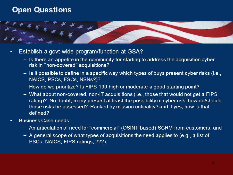 Open Questions Establish a govt-wide program/function at GSA.