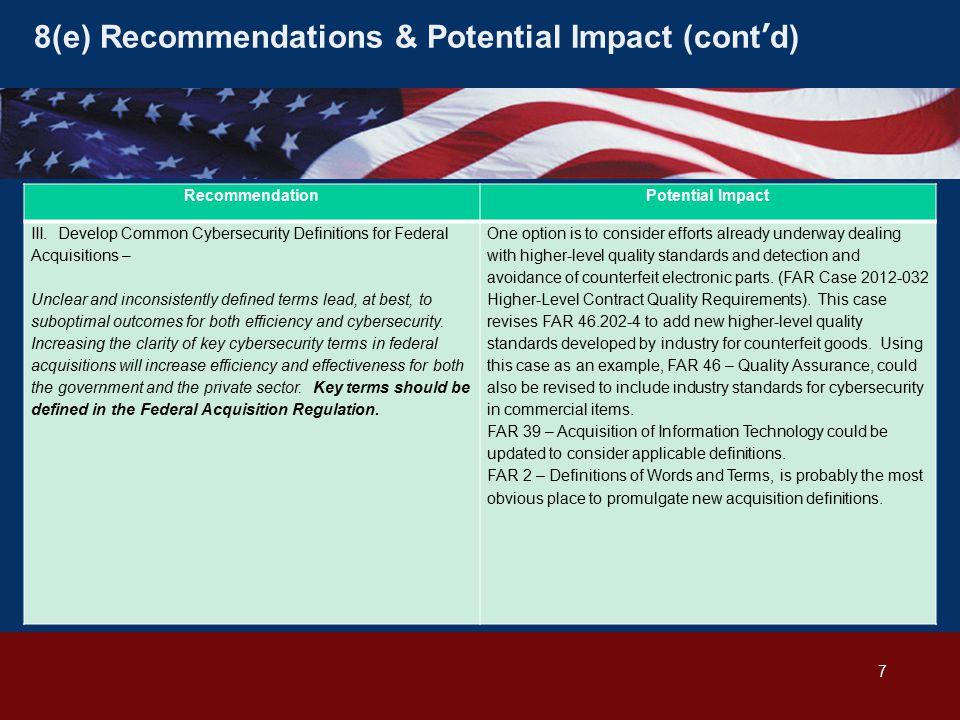 8(e) Recommendations & Potential Impact (cont'd) RecommendationPotential Impact III.