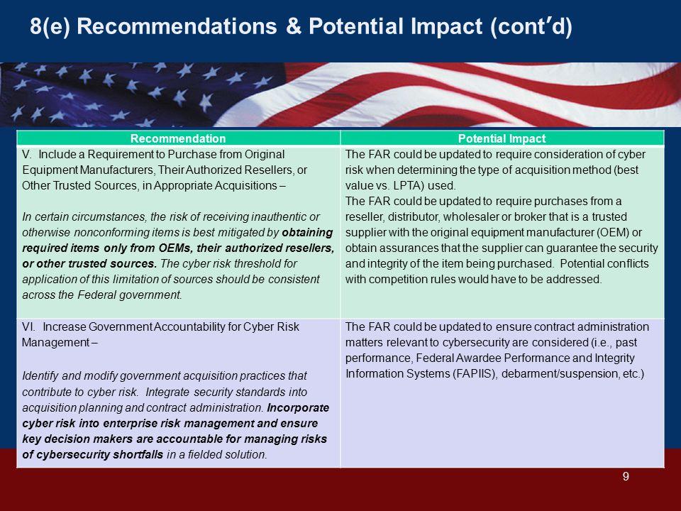 8(e) Recommendations & Potential Impact (cont'd) RecommendationPotential Impact V.