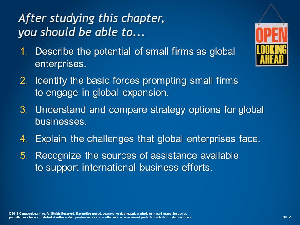 Small Businesses as Global Enterprises GlobalizationGlobalization  The expansion of international business:  Converging market preferences  Falling trade barriers  Integration of national economies.