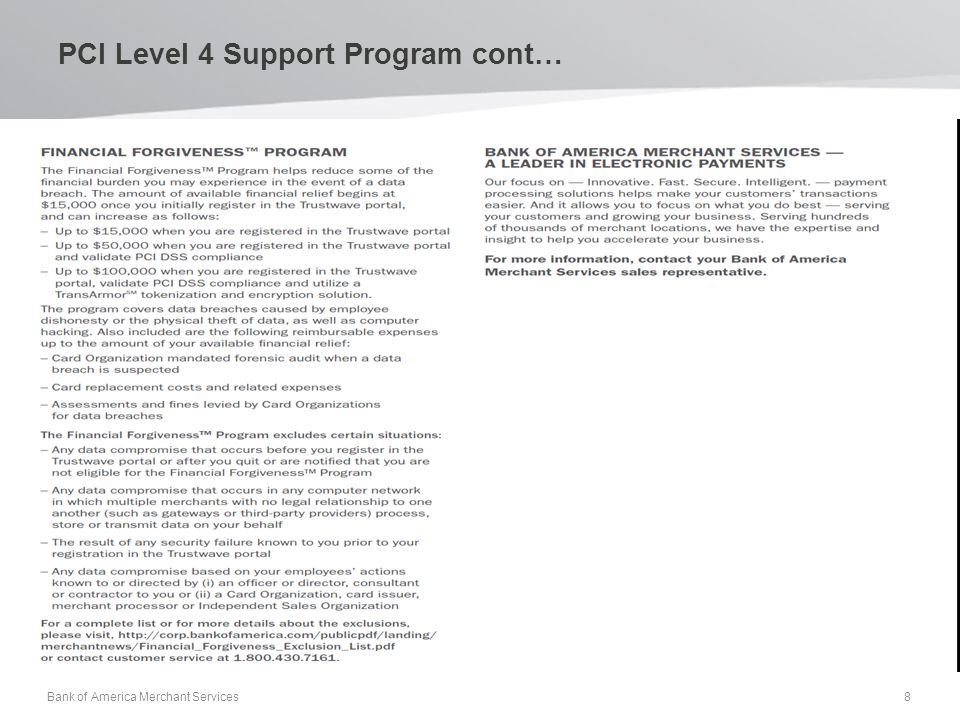 PCI Level 4 Support Program cont… Bank of America Merchant Services 8