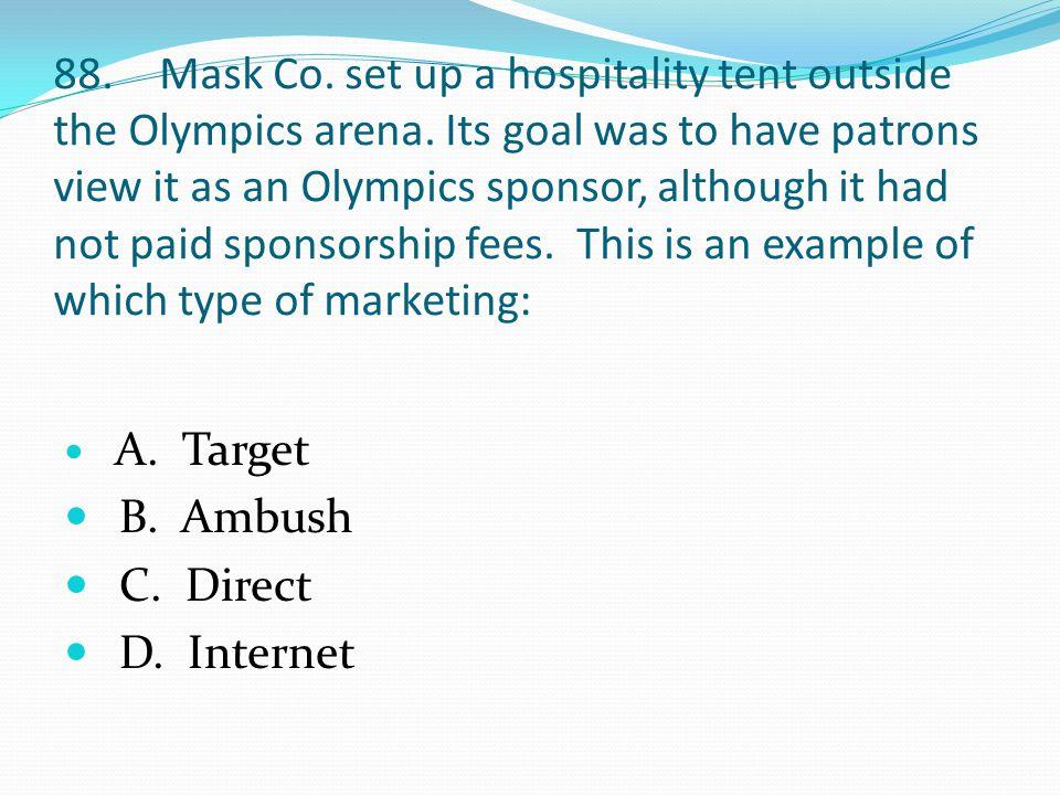 88.Mask Co. set up a hospitality tent outside the Olympics arena.
